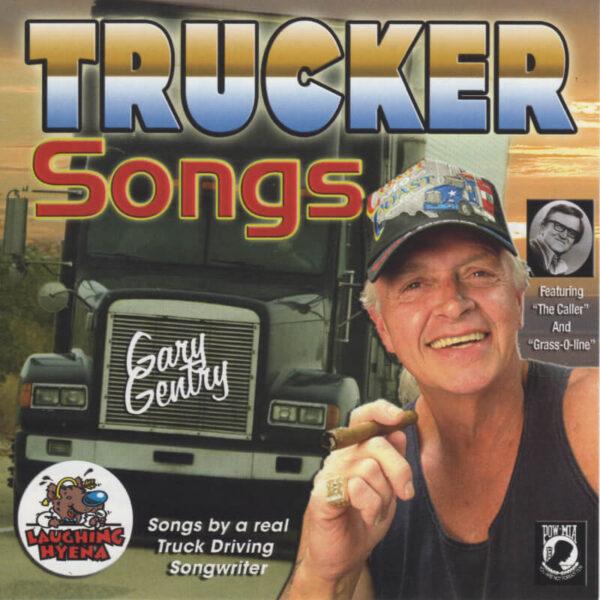 gary gentry trucker songs